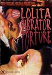 洛丽塔:振动器酷刑 ロリータ・バイブ責め