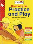 Read with me Practice and Play 4 边玩边学