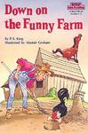 DOWN ON THE FUNNY FARM