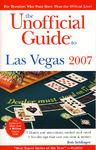 拉斯维加斯菲官方指南 2007/THE UNOFFICIAL GUIDE TO LAS VEGAS 2007
