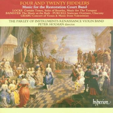 "Baroque Music for the Restoration Court Violin Band: ""Four and Twenty Fiddlers"" / Holman"