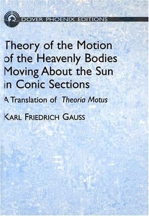 Theory of Motion of the Heavenly