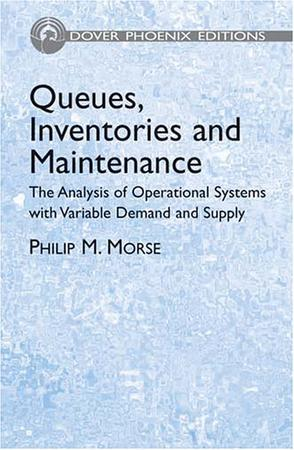 Queues, Inventories and Maintenance