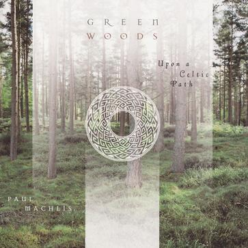 Greenwoods: Upon a Celtic Path