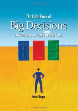 The Little Book of Big Decisions