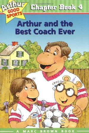 Arthur and the Best Coach Ever 亚瑟与最棒的教练