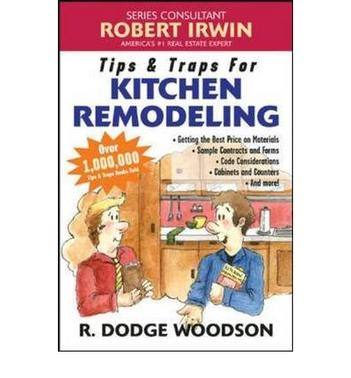 Tips&Traps for Kitchen Remodeling