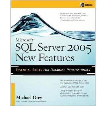 Microsoft SQL Server 2005 New Features