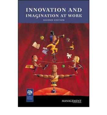 Innovation and Imagination at Work