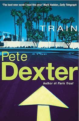 Pete Dexter TRAIN