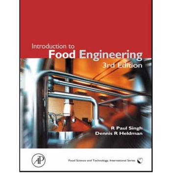 Introduction to Food Engineering 3rd Edition