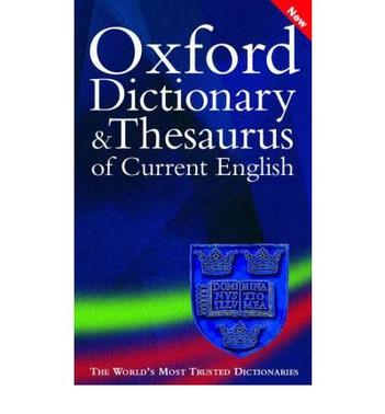 OXFORD DICTIONARY AND THESAURUS OF CURR.ENGLISH 2004