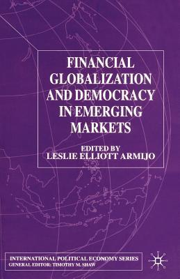 FINANCIAL GLOBALIZATION AND DEMOCRACY IN E