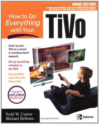 How to Do Everything with Your TiVo