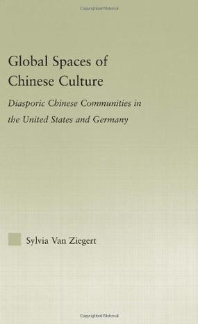 Global Spaces of Chinese Culture