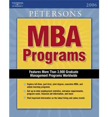 GUIDE TO MBA PROGRAMS 2006.PETERSON'S MBA PROGRAMS
