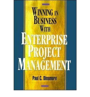 WINNING IN BUS W/ENTERPRISE PROJ MGMT