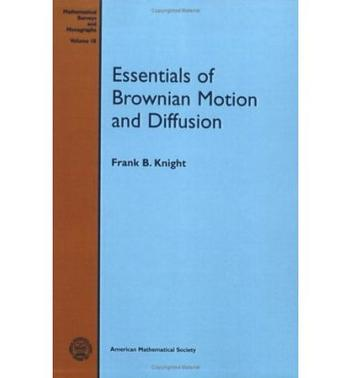 Essentials of Brownian Motion and Diffusion (Mathematical Surveys and Monographs)