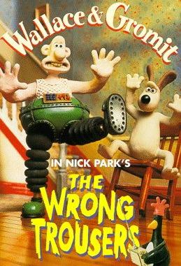 Wallace & Gromit: The Wrong Trousers