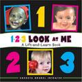123 Look at Me! a Lift-And Learn Book