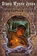 The Lives Of Christopher Chant (The Worlds Of Chrestomanci, Bk # 2)