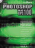 ADOBE PHOTOSHOP絕招100 TIPS