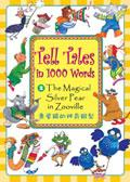 Tell Tales in 1000 Words:(2)The Magical Silver Pear in Zooville 煮屋鎮的神奇銀梨