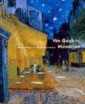 Van Gogh to Mondrian: Modern Art from the Kroller-Muller Museum