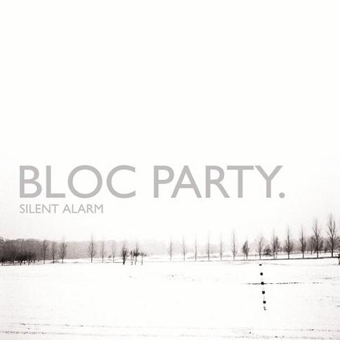 Bloc Party - Silent Alarm