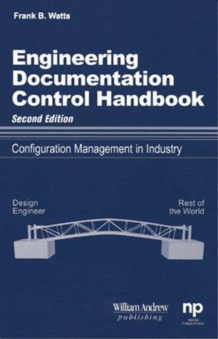 Engineering Documentation Control Handbook : Configuration Management for Industry