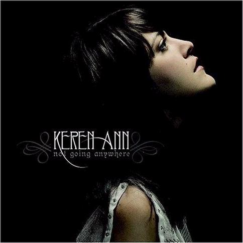 Keren Ann - Not Going Anywhere