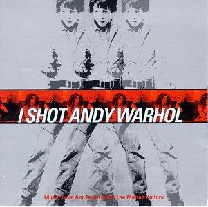 I Shot Andy Warhol: Music From And Inspired By The Motion Picture