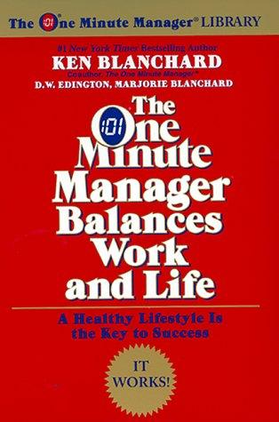 The One Minute Manager Balances Work and Life (One Minute Manager Library)