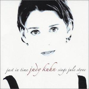 Just in Time: Judy Kuhn Sings Jule Styne