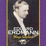 Eduard Erdmann plays Schubert's Piano Sonatas