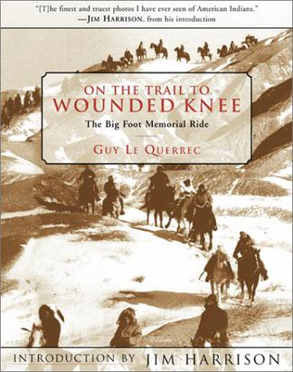 On the Trail to Wounded Knee: The Big Foot Memorial Ride