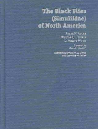 The Black Flies (Simuliidae) of North America (Comstock Books)