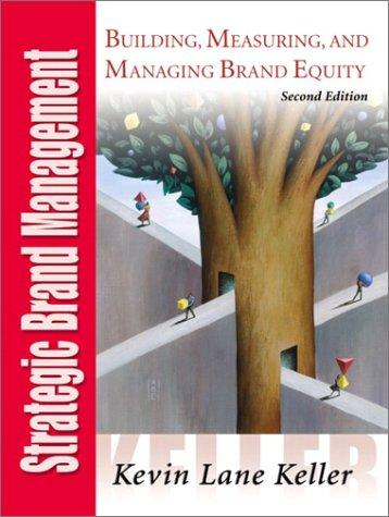 Strategic Brand Management, Second Edition