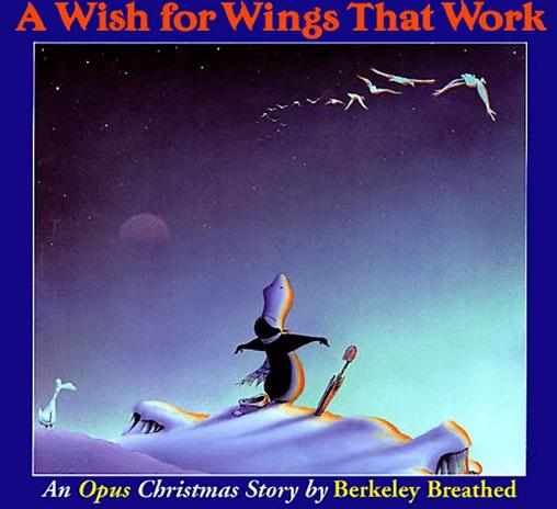 A Wish for Wings That Work : An Opus Christmas Story