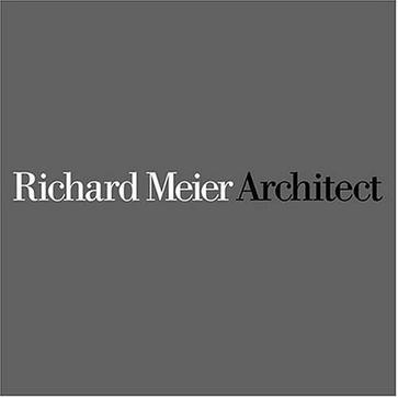 Richard Meier Architect, Vol. 4 (1999-2003) (Richard Meier, Architect)