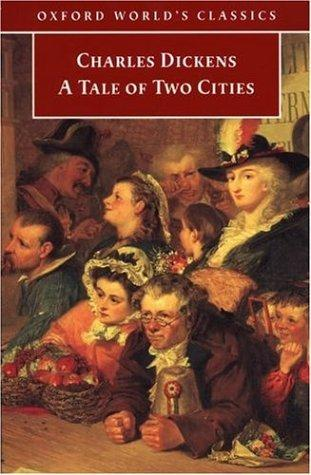 A Tale of Two Cities (Oxford World's Classics)