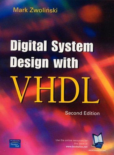 Digital System Design with VHDL (2nd Edition)