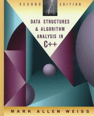 Data Structures and Algorithm Analysis in C++ (2nd Edition)