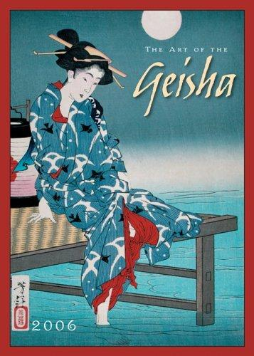 The Art of the Geisha 2006 Calendar