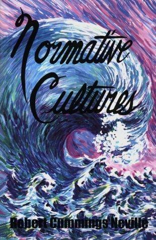 Normative Cultures (Axiology of Thinking, Vol 3)