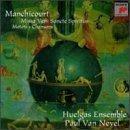 Pierre de Manchicourt: Missa Veni Sancte Spiritus, Motets, Chansons