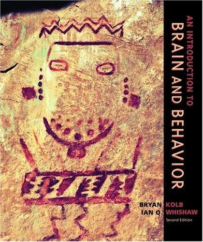 An Introduction to Brain and Behavior, Second Edition