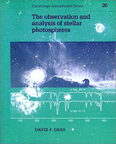 The Observation and Analysis of Stellar Photospheres (Cambridge Astrophysics)