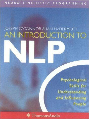 An Introduction to NLP Neuro-Linguistic Programming