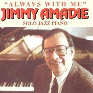 Jimmy Amadie - Always With Me
